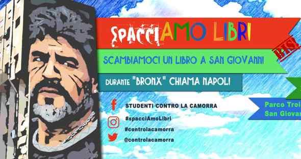 """SpacciAMO LIBRI BIS!  Scambiamoci un libro a San Giovanni a Teducci in """"Bronx Chiama Napoli"""""""