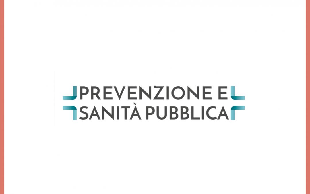 È on line Prevenzione e Sanità Pubblica, trimestrale gratuito di divulgazione medica