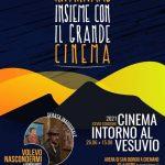 """Riparte anche quest'anno """"Cinema intorno al Vesuvio"""""""
