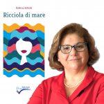 """A Sorrento, Mariella Romano ha presentato il suo libro """"Ricciola di mare"""", edizioni Duemme"""
